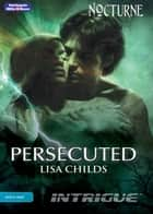 Persecuted ebook by Lisa Childs