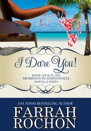 I Dare You! ebook by Farrah Rochon