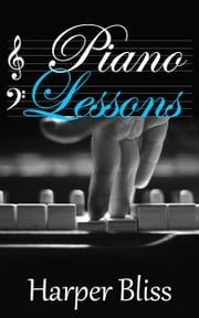 Piano Lessons ebook by Harper Bliss