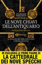 Le nove chiavi dell'antiquario eBook by Martin Rua
