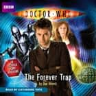 Doctor Who: The Forever Trap audiobook by Dan Abnett