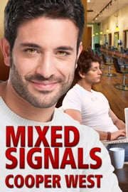Mixed Signals ebook by Cooper West