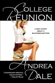 College Reunion ebook by Andrea Dale