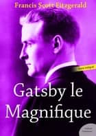 Gatsby le Magnifique ebook by Francis Scott Fitzgerald