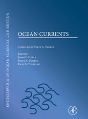Ocean Currents: A derivative of the Encyclopedia of Ocean Sciences ebook by Steele,John