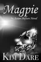 Magpie ebook by Kim Dare