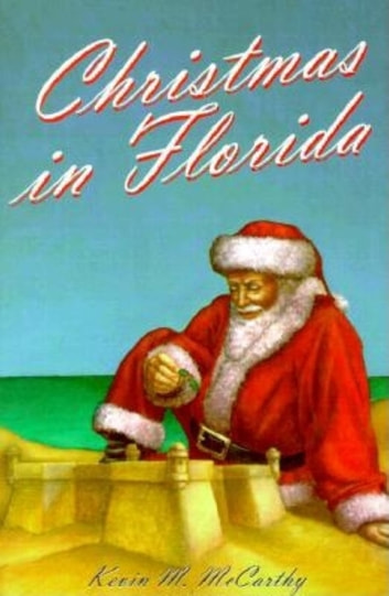 Christmas in Florida ebook by Kevin M McCarthy