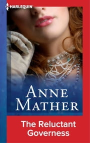 The Reluctant Governess ebook by Anne Mather