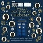 Doctor Who: Twelve Doctors of Christmas audiobook by