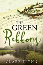 The Green Ribbons ebook by Clare Flynn