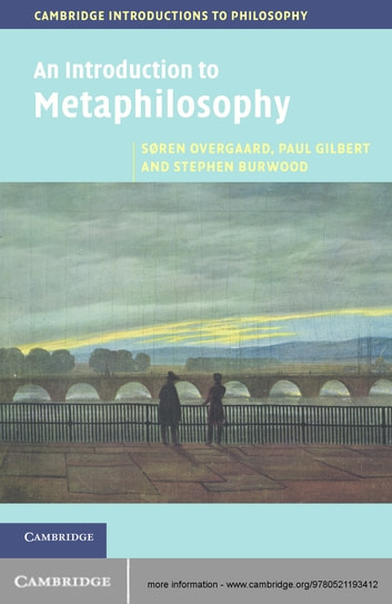 An introduction to metaphilosophy ebook by sren overgaard an introduction to metaphilosophy ebook by sren overgaardpaul gilbertstephen burwood fandeluxe Gallery