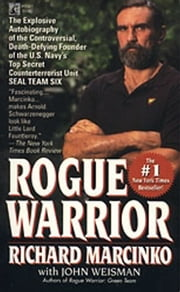 Rogue Warrior - Red Cell ebook by Richard Marcinko