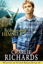 Rediscovering Himself ebook by Charlie Richards