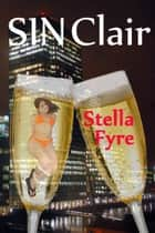 SINClair ebook by Stella Fyre