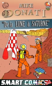 De la Lune à Saturne ebook by Mike Donati