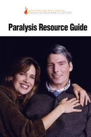 Paralysis Resource Guide ebook by Sam Maddox