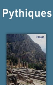 Pythiques ebook by Pindare, Ernest Falconnet