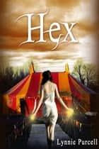 Hex ebook by Lynnie Purcell