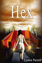 Hex (Cursed Trilogy: Book 2) ebook by Lynnie Purcell