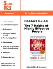 Readers Guide: The 7 Habits of Highly Effective People ebook by SmithRiley, Editors, of
