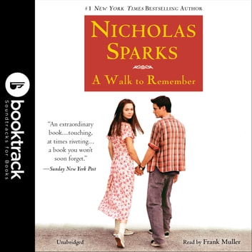 A Walk to Remember - Booktrack Edition audiobook by Nicholas Sparks