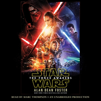The Force Awakens (Star Wars) audiobook by Alan Dean Foster