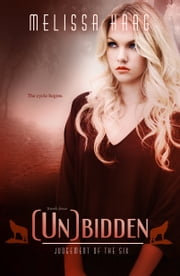 (Un)bidden ebook by Melissa Haag