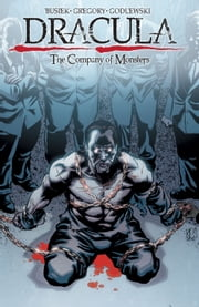 Dracula: Company of Monsters Vol.1 ebook by Kurt Busiek, Daryl Gregory, Scott Godlewski