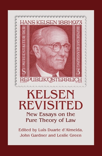 Kelsen Revisited - New Essays on the Pure Theory of Law ebook by