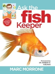 Marc Morrone's Ask the Fish Keeper ebook by Marc Morrone,Amy Fernandez