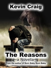 The Reasons ebook by Kevin Craig