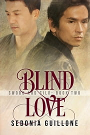 Blind Love ebook by Sedonia Guillone