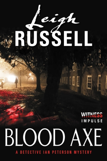 Blood Axe - A Detective Ian Peterson Mystery ebook by Leigh Russell