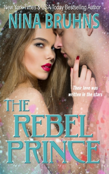 The Rebel Prince ebook by Nina Bruhns