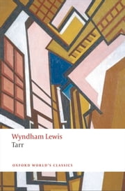 Tarr ebook by Wyndham Lewis,Scott W. Klein