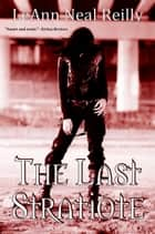 The Last Stratiote ebook by LeAnn Neal Reilly