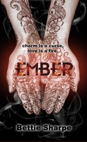 Ember ebook by Bettie Sharpe