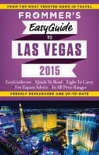 Frommer's EasyGuide to Las Vegas 2015 ebook by Rick Garman
