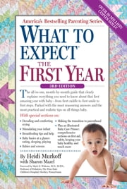 What to Expect the First Year - Second Edition ebook by Heidi Murkoff,Sharon Mazel