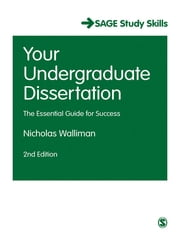 Your Undergraduate Dissertation - The Essential Guide for Success ebook by Nicholas Walliman