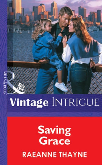 Saving Grace (Mills & Boon Vintage Intrigue) ebook by RaeAnne Thayne