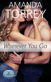 Wherever You Go ebook by Amanda Torrey