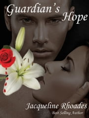 Guardian's Hope #2 ebook by Jacqueline Rhoades