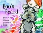 Boo's Beard ebook by Rose Mannering, Bethany Straker