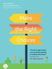Make The Right Choices ebook by Anna Gallotti, Maryvonne Lorenzen
