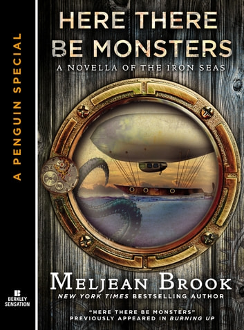 Here There Be Monsters ebook by Meljean Brook