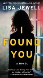 I Found You - A Novel 電子書籍 by Lisa Jewell