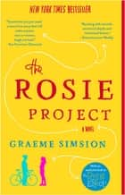 The Rosie Project - A Novel ebook by Graeme Simsion