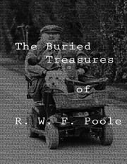The Buried Treasures ebook by R. W. F. Poole