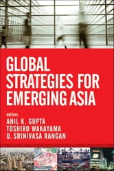 Global Strategies for Emerging Asia ebook by